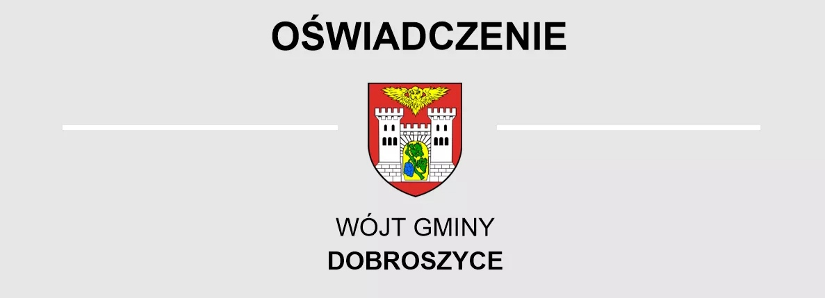Oświadczenie Wójta Gminy Dobroszyce