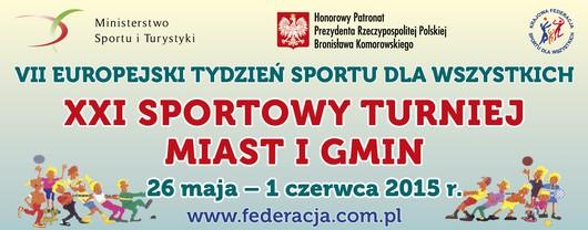 Sprawozdania z VII Europejskiego Tygodnia Sportu-XXI Sportowego Turnieju Miast i Gmin 2015