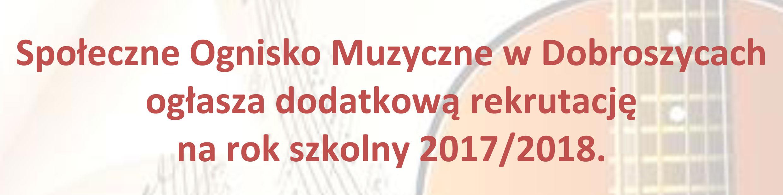 Ognisko Muzyczne w Dobroszycach - Rekrutacja
