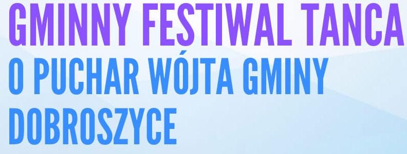 Gminny Festiwal Tańca o Puchar Wójta Gminy Gobroszyce
