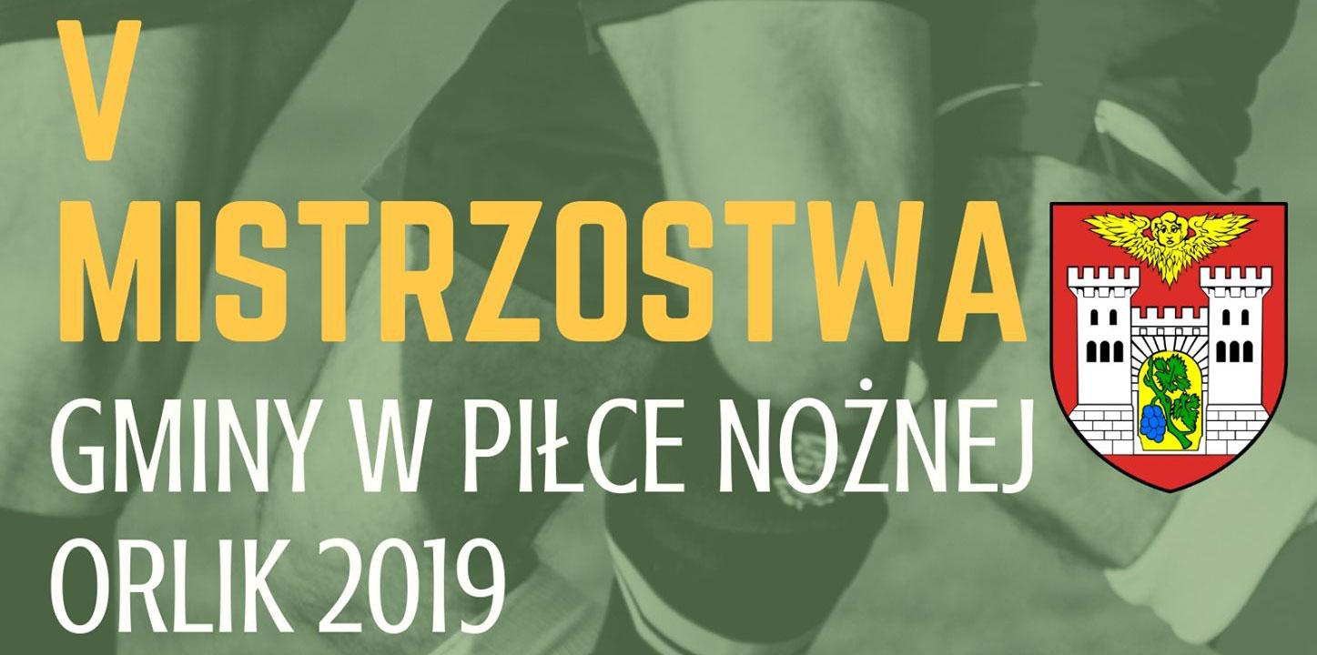 Mistrzostw Gminy w Piłce Nożnej Orlik 2019.