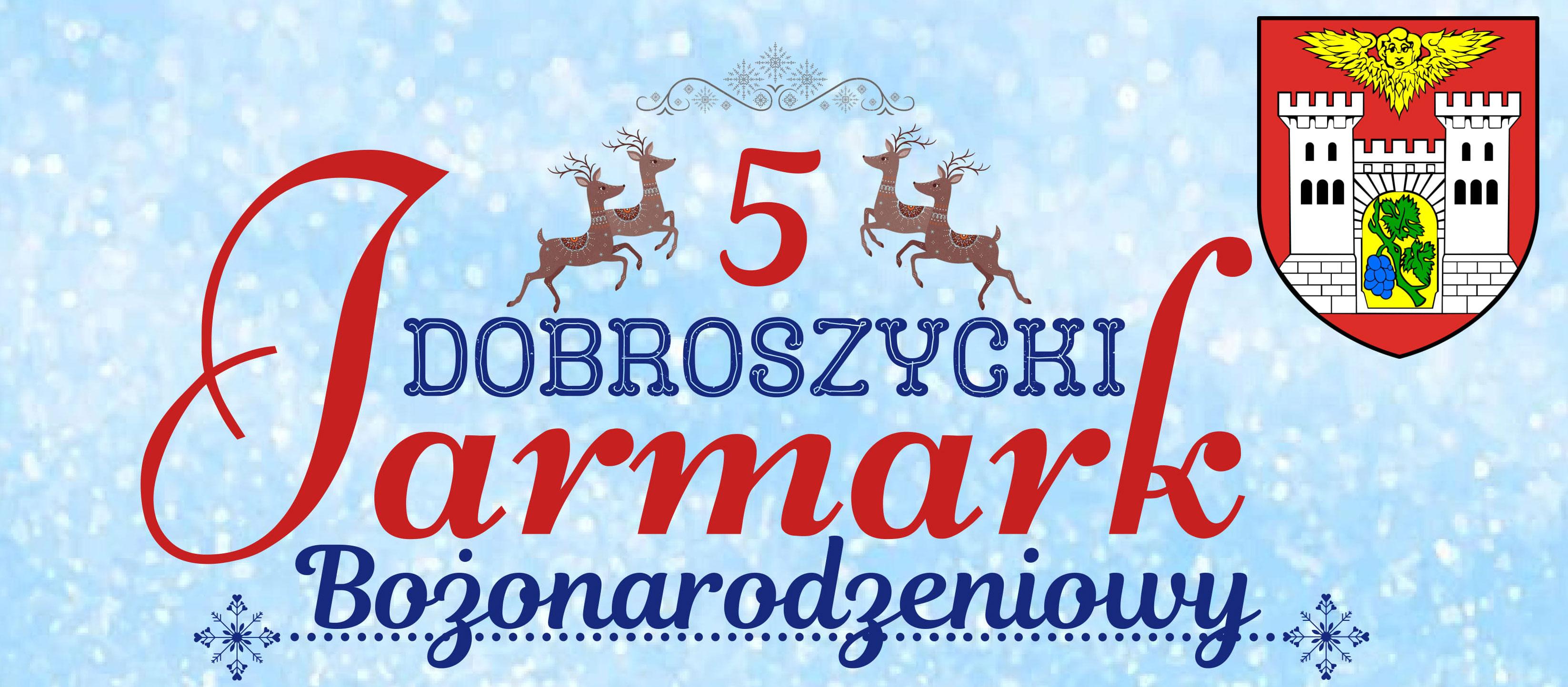 Jarmark Bożonarodzeniowy w Dobroszycach